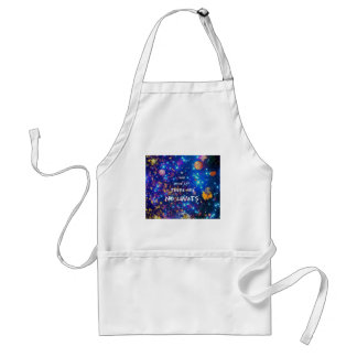 Look up and you see the wonder surrounds us standard apron