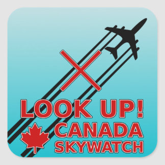 Look Up Canada Sky Watch Black Chemtrail Plane Square Sticker