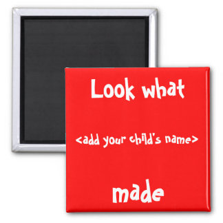Look What I Made! Magnet