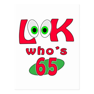 Look who is 65 ? postcard