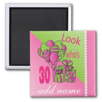 Look Who's 30 | DIY Text | 40th Birthday Square Magnet