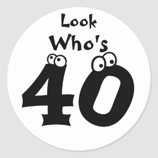 Look Who's 40 Classic Round Sticker