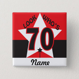 Look Who's 70 | 70th Birthday 2 Inch Square Button