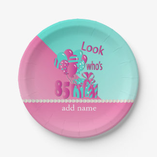 Look Who's 85 | 85th Birthday - Pink and Turquoise Paper Plate