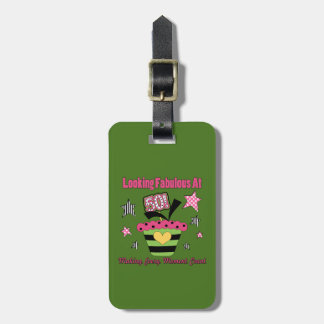 Looking Fabulous at 50 Luggage Tag