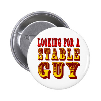 Looking For A Stable Guy 2 Inch Round Button