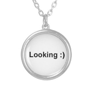 Looking :) Necklace