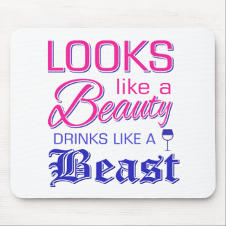 Looks like a beauty drinks like a beast mouse pad