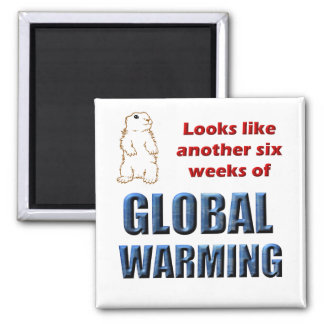 Looks like another six weeks of global warming magnet