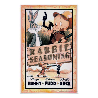Looney Tunes Rabbit Seasoning Posters
