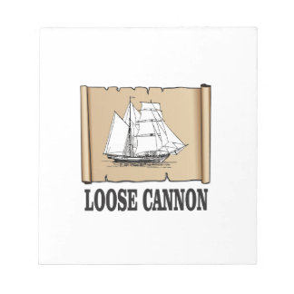 loose cannon notepad