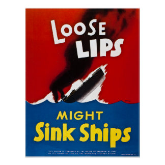 Loose Lips Might Sink Ships - Vintage WW2 Poster