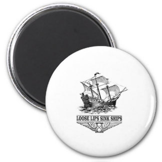 loose lips sink ships magnet