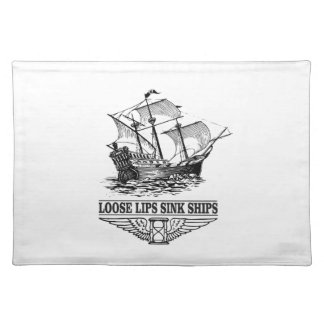 loose lips sink ships placemat