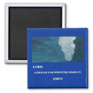LORD, A PRAYER -1118 MAGNET