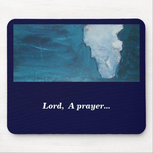 LORD, A PRAYER MOUSE PAD