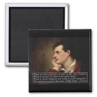 Lord Byron - Four questions quote Magnet