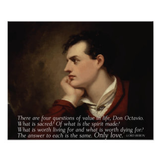 Lord Byron - Four questions quote Poster