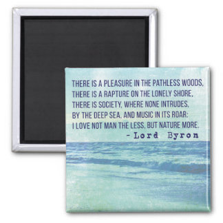 Lord Byron Nature Poetry Magnet