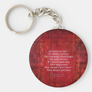 Lord Byron  Romantic Love quote art typography Keychain