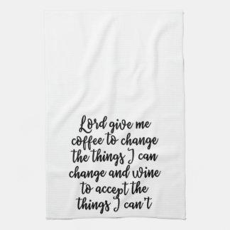 Lord give me coffee Towel