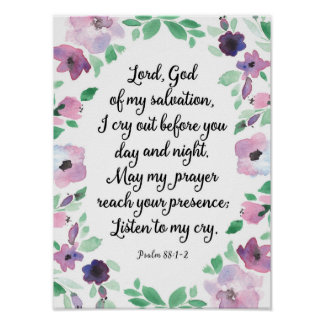 Lord God of my Salvation Psalm 88 Art Print