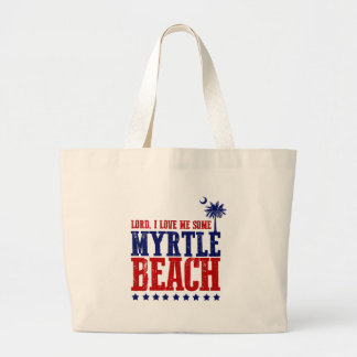 Lord, I Love Me Some Myrtle Beach Large Tote Bag