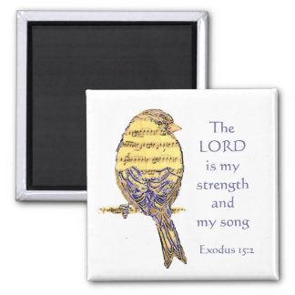 Lord is my Strength & Song Scripture Bird Music Square Magnet