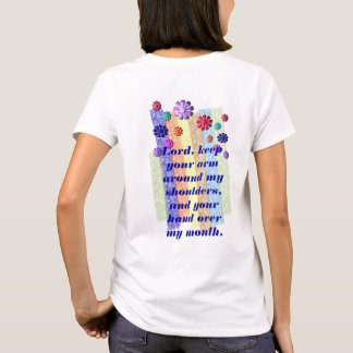 Lord, keep your arm T-Shirt