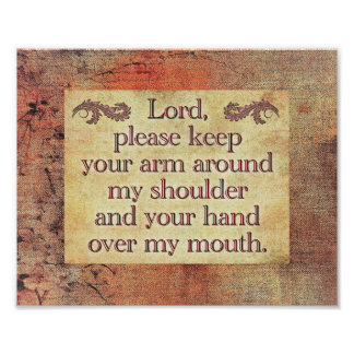 Lord, Please Keep Your Arm -- Art print