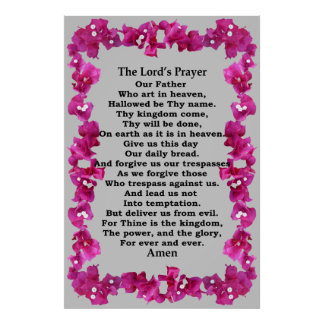 Lord's Prayer in a Bougainvillea Frame Poster