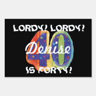 lordy lordy 40 sign
