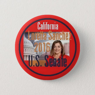 Loretta SANCHEZ Senate 2016 2 Inch Round Button