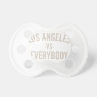 Los Angeles Vs Everybody Pacifier