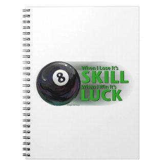 Lose Skill Win Luck 8 Ball Notebook