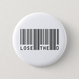 Lose The Zero 2 Inch Round Button