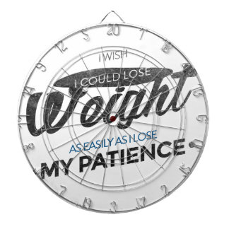 Lose Weight Not Patience Dartboard
