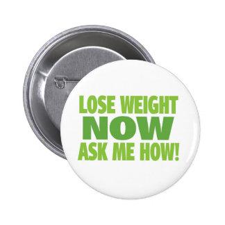 Lose Weight Now 2 Inch Round Button