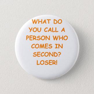 loser 2 inch round button