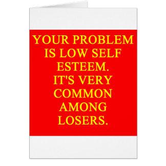 LOSER low self esteem Card