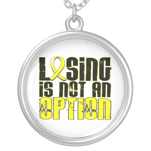 Losing Is Not An Option Bladder Cancer Jewelry