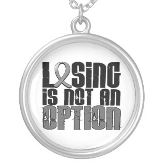 Losing Is Not An Option Brain Cancer Pendants