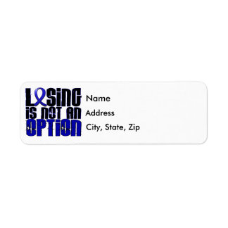 Losing Is Not An Option Colon Cancer