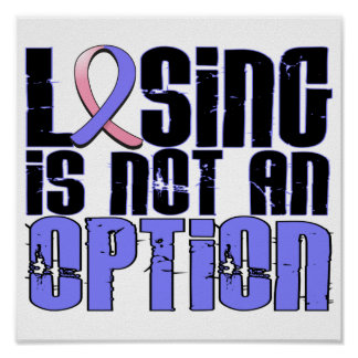 Losing Is Not An Option Male Breast Cancer Poster