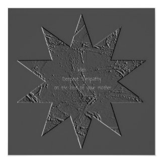 "Loss Mother Deepest Sympathy Condolences Star Grey 5.25"" Square Invitation Card"