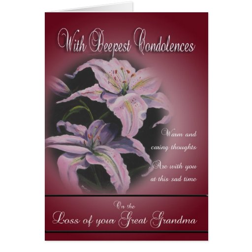 Loss of Great GrandmotherWith Deepest Condolences Greeting Card