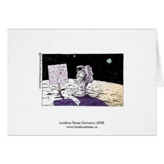 Lost Astronaut Funny Greeting Card