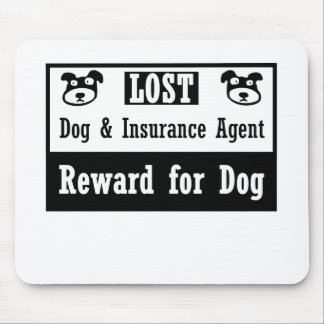 Lost Dog Insurance Agent Mouse Pad