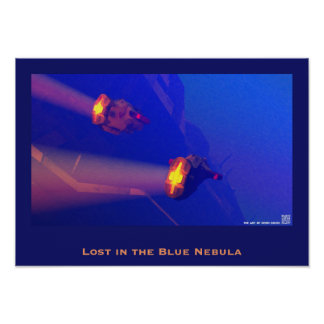 Lost in the Blue Nebula Poster