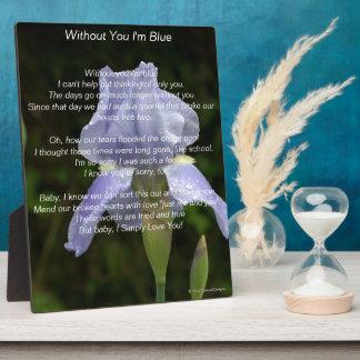 Lost Love Blue Iris Flower EASEL Plaque